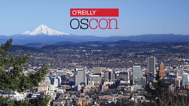OSCON 2018 - Portland, Oregon [Video]