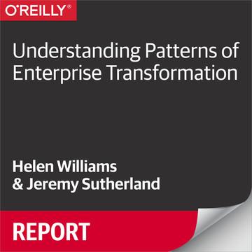 Understanding Patterns of Enterprise Transformation