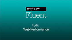 tl;dr: Web Performance