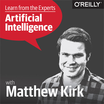 Learn from the Experts about AI: Matthew Kirk