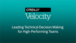Leading Technical Decision Making for High-Performing Teams