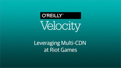 Leveraging Multi-CDN at Riot Games
