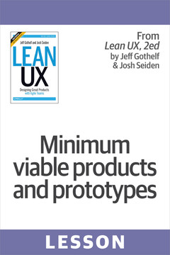 Minimum viable products and prototypes