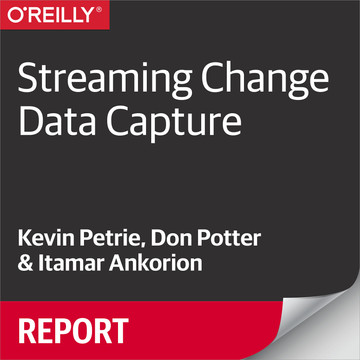 Streaming Change Data Capture