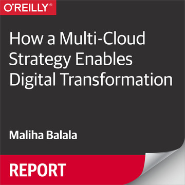 How a Multi-Cloud Strategy Enables Digital Transformation