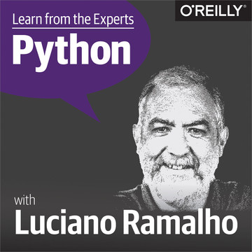 Learn from the Experts about Python: Luciano Ramalho