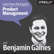 Cover of Learn from the Experts about Product Management: Ben Gaines