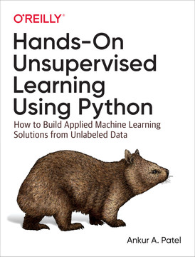 Hands-On Unsupervised Learning Using Python [Book]