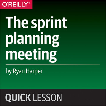 The sprint planning meeting