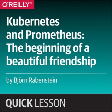 Kubernetes and Prometheus: The Beginning of a Beautiful Friendship