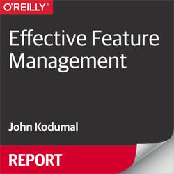 Effective Feature Management