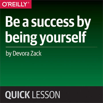 Be a success by being yourself