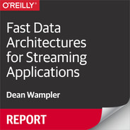 Cover of Fast Data Architectures for Streaming Applications