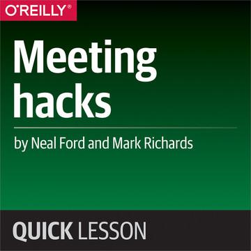 Meeting hacks