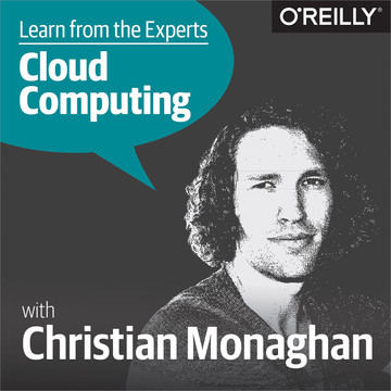 Learn from the Experts about Cloud Computing: Christian Monaghan
