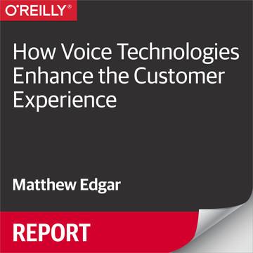 How Voice Technologies Enhance the Customer Experience