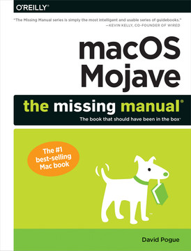 macOS Mojave: The Missing Manual [Book]