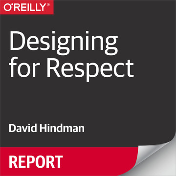 Designing for Respect