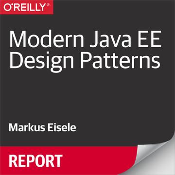 Modern Java EE Design Patterns