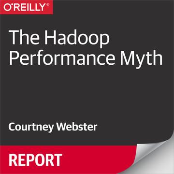 The Hadoop Performance Myth