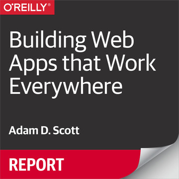 Building Web Apps that Work Everywhere
