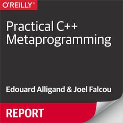 Practical C++ Metaprogramming