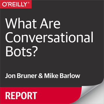 What Are Conversational Bots? [Book]