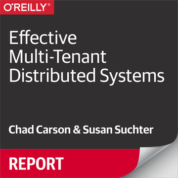 Effective Multi-Tenant Distributed Systems