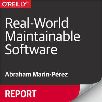 Real-World Maintainable Software
