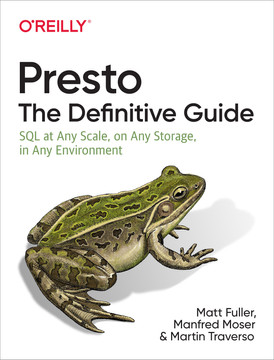 Presto: The Definitive Guide [Book]