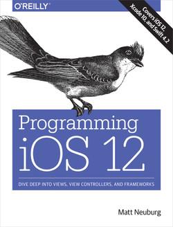Programming iOS 12