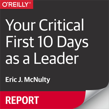 Your Critical First 10 Days as a Leader