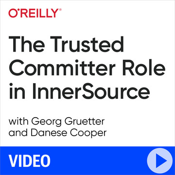 The Trusted Committer Role in InnerSource