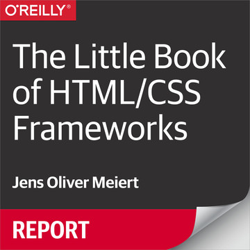 The Little Book of HTML/CSS Frameworks
