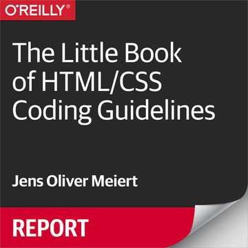 The Little Book of HTML/CSS Coding Guidelines