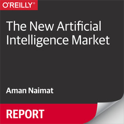 The New Artificial Intelligence Market