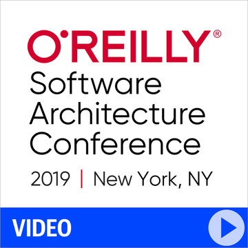 O'Reilly Software Architecture Conference 2019 - New York, New York