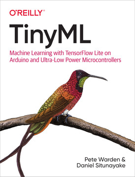 4  TensorFlow Lite for Microcontrollers - TinyML [Book]