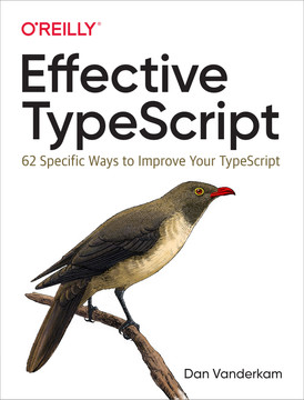 1  Getting to Know TypeScript - Effective TypeScript [Book]