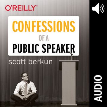 Confessions of a Public Speaker (Audio Book)