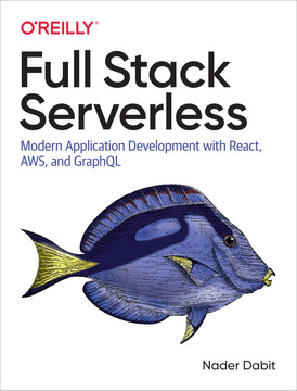 4  Introduction to Authentication - Full Stack Serverless [Book]