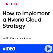 How to Implement a Hybrid Cloud Strategy