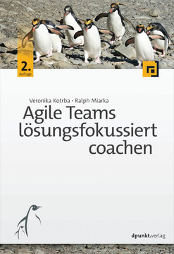Agile Teams lösungsfokussiert coachen, 2nd Edition
