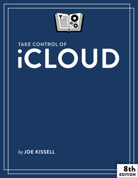 Take Control of iCloud, 6th Edition