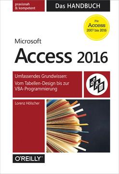 Microsoft Access 2016 – Das Handbuch