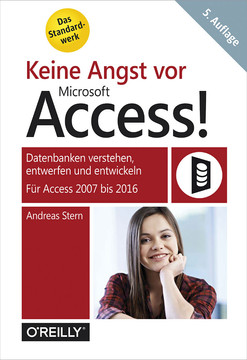 Keine Angst vor Microsoft Access!, 5th Edition