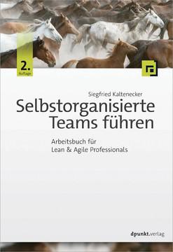 Selbstorganisierte Teams führen, 2nd Edition