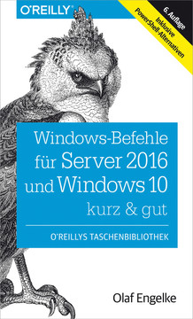 Windows-Befehle für Server 2016 und Windows 10 – kurz & gut