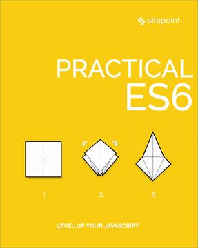 Practical ES6
