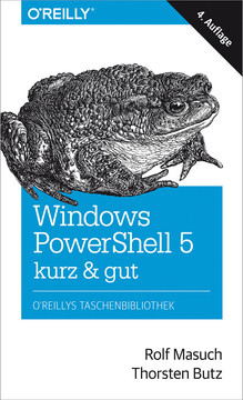 Windows PowerShell 5 – kurz & gut, 4th Edition